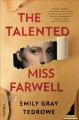 The talented Miss Farwell : a novel Book Cover