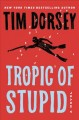 Tropic of stupid Book Cover