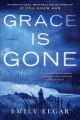 Grace is gone : a novel Book Cover