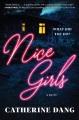 Nice girls : a novel Book Cover