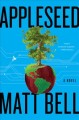 Appleseed : a novel Book Cover