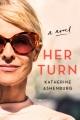 Her turn : a novel Book Cover