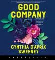 Good company [sound recording] : a novel Book Cover