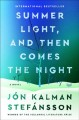 Summer light, and then comes the night : a novel Book Cover