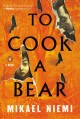 To cook a bear Book Cover