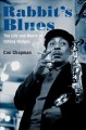 Rabbit's blues : the life and music of Johnny Hodges Book Cover