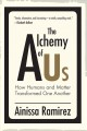 The alchemy of us : how humans and matter transformed one another Book Cover