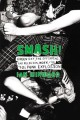 Smash! : Green Day, The Offspring, Bad Religion, NOFX, and the '90s punk explosion Book Cover