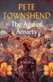 The age of anxiety : a novel Book Cover