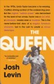 The Queen : the forgotten life behind an American myth Book Cover