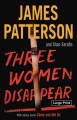 Three women disappear [large print] Book Cover