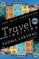 The best American travel writing 2021 Book Cover