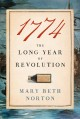1774 : the long year of Revolution Book Cover