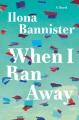 When I ran away Book Cover