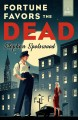 Fortune favors the dead : a novel Book Cover