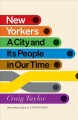 New Yorkers : a city and its people in our time Book Cover
