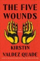 The five wounds : a novel Book Cover