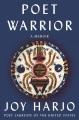 Poet warrior : a memoir Book Cover