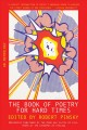 The book of poetry for hard times : an anthology Book Cover