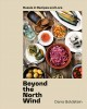 Beyond the north wind : Russia in recipes and lore Book Cover