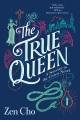 The true queen Book Cover
