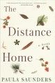 The distance home : a novel Book Cover