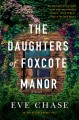 The daughters of Foxcote Manor Book Cover