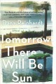 Tomorrow there will be sun : a novel Book Cover