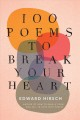 100 poems to break your heart Book Cover