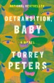 Detransition, baby : a novel Book Cover
