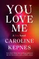 You love me : a you novel Book Cover