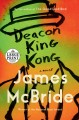 Deacon King Kong [large print] Book Cover