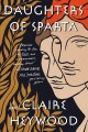 Daughters of Sparta : a novel Book Cover
