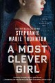 A most clever girl : a novel of an American spy Book Cover