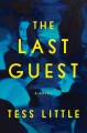 The last guest : a novel Book Cover