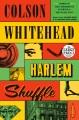 Harlem shuffle [large print] Book Cover