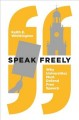 Speak freely : why universities must defend free speech Book Cover