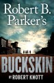 Robert B. Parker's Buckskin Book Cover