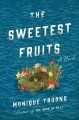 The sweetest fruits Book Cover
