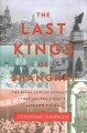 The last kings of Shanghai : the rival Jewish dynasties that helped create modern China Book Cover