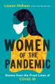 Women of the pandemic : stories from the frontlines of COVID-19 Book Cover