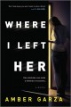 Where I left her Book Cover