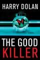 The good killer : a novel Book Cover
