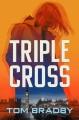 Triple cross : a Kate Henderson novel Book Cover