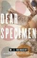 Dear specimen : poems Book Cover