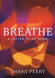 Breathe : a letter to my sons Book Cover