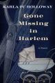 Gone missing in Harlem : a novel Book Cover