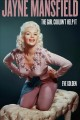 Jayne Mansfield : the girl couldn't help it Book Cover