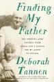 Finding my father : his century-long journey from World War I Warsaw and my quest to follow Book Cover