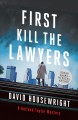 First, kill the lawyers Book Cover